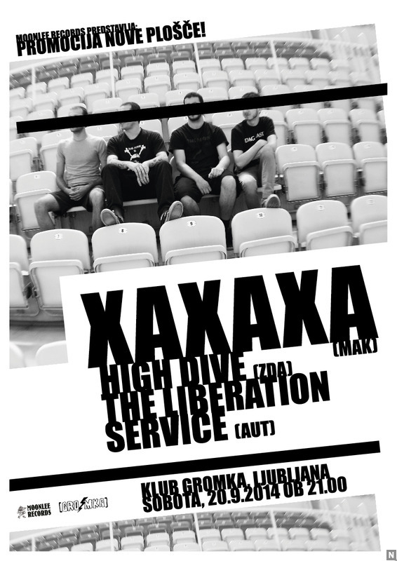 Koncert Xaxaxa (MK), High Dive (ZDA) in The Liberation Service (AT)