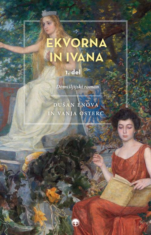 Dušan Enova in Vanja Osterc: Ekvorna in Ivana